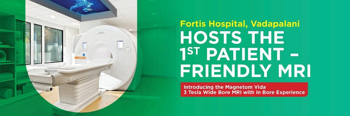 Fortis Chennai - Friendly MRI