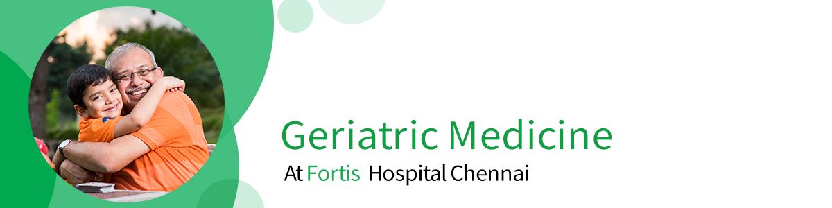 Best Geriatric Hospitals In Chennai